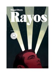 rayos_miqui_otero_blackie_books_granada_material_revolution