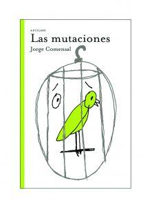 las-mutaciones-jorge-comensal