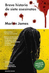 """""""Breve historia de siete asesinatos"""", la novela por la que Marlon James obtuvo el Premio Booker 2015, ya está en librerías chilangas"""