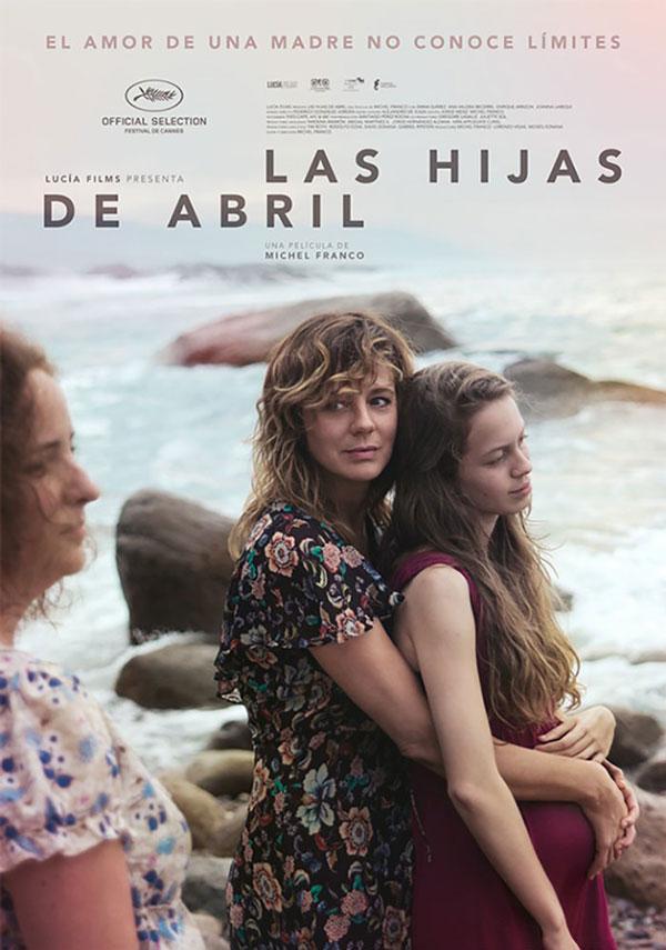 Las hijas de Abril ganó en la sección Una cierta mirada, en Cannes