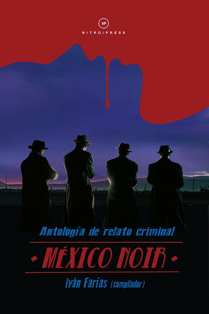 Iván Farías México Noir