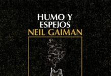 Humo y espejos, de Neil Gaiman