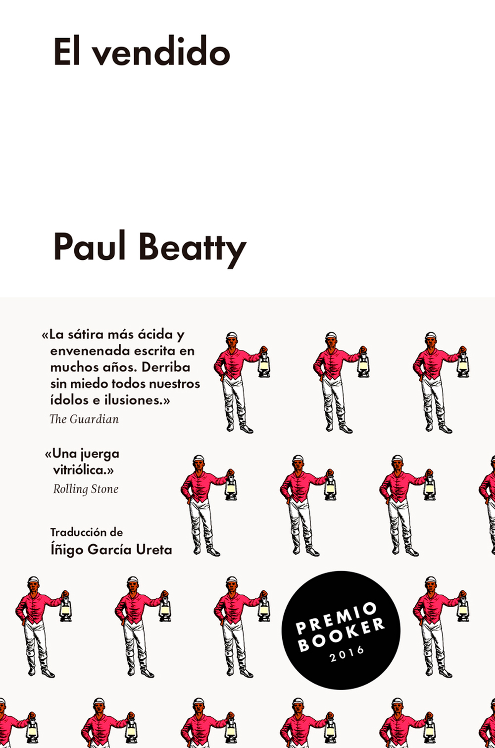 El vendido, de Paul Beatty